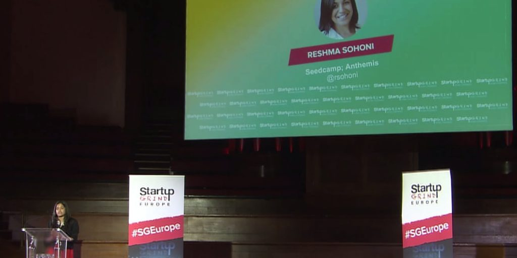 Startup Grind Hosts- Reshma Sonomi, CEO of Seedcamp