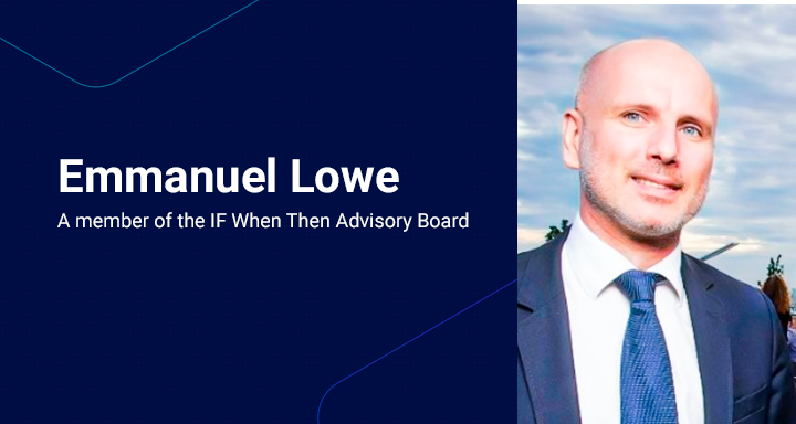 Emmanuel Lowe — a member of the IF When Then Advisory Board