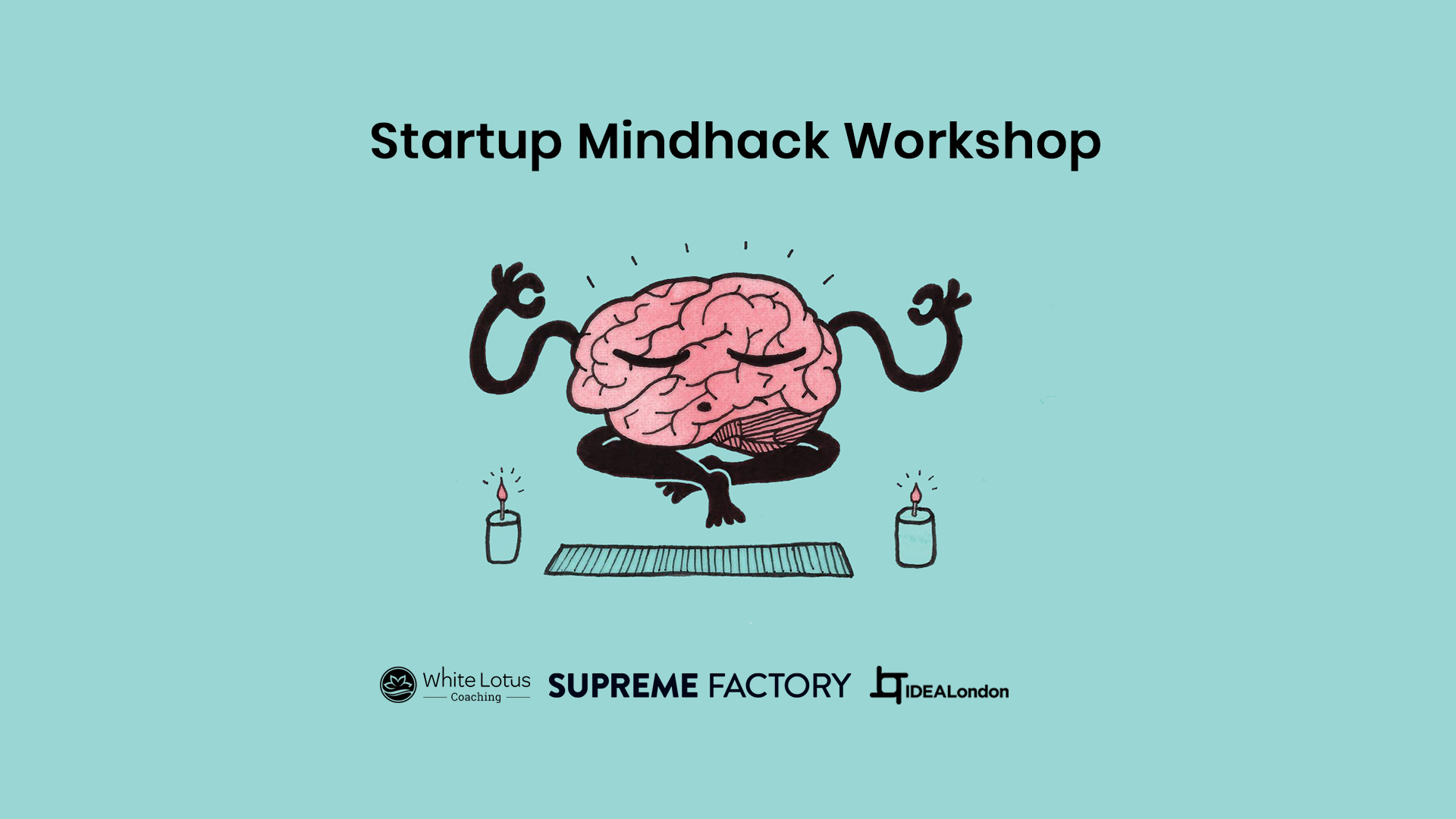 _Startup-Mindhack-Workshop-IDEALondon