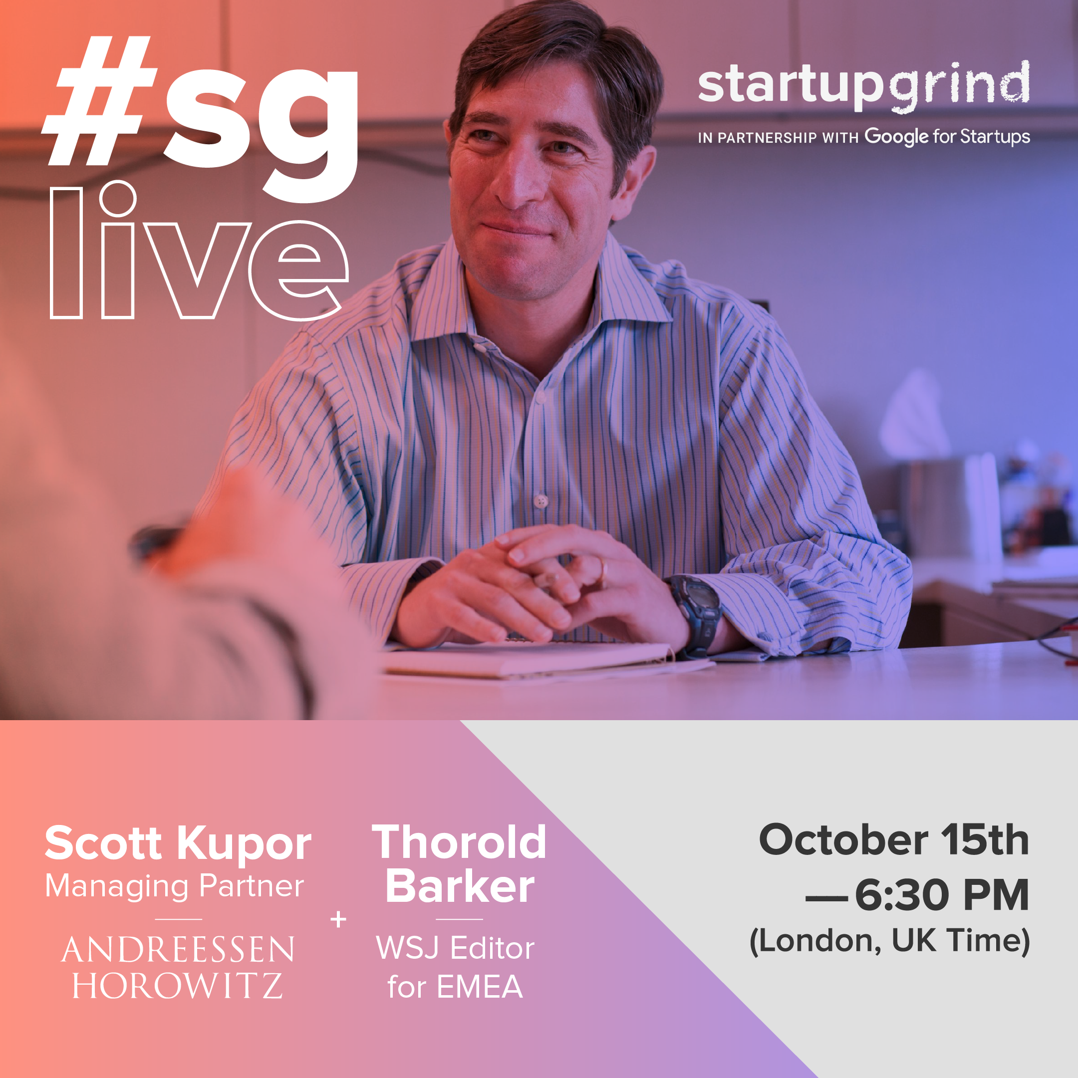 LIVE: Secrets of Sand Hill Road by Managing Partner of Andreessen Horowitz: Scott Kupor