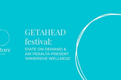 RESTORE at FORA- Getahead Festival- Immersive Wellness