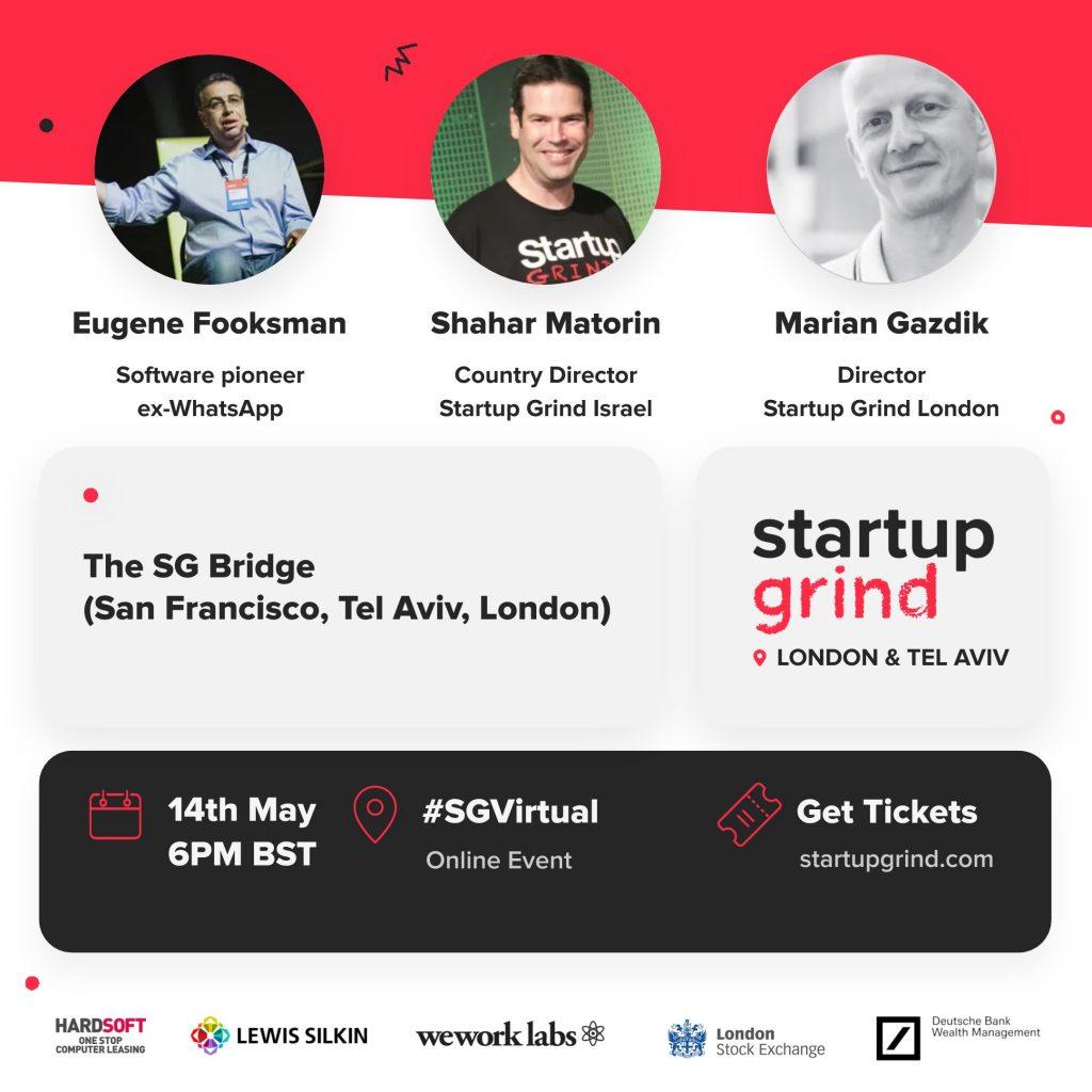 The Startup Grind Bridge with Eugene Fooksman ex-WhatsApp 1