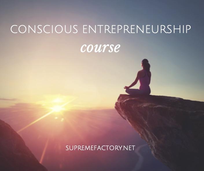 Conscious Entrepreneurship Course